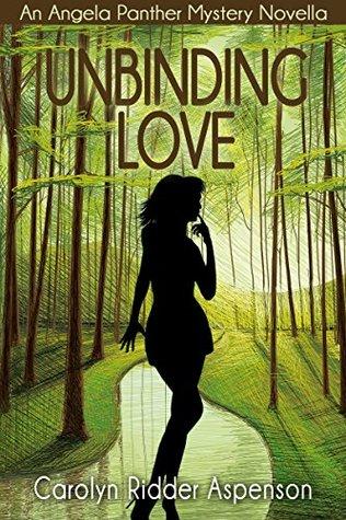 Unbinding Love: An Angela Panther Mystery Novella (Angela Panther, #3.4)