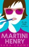 Martini Henry by Sara  Crowe