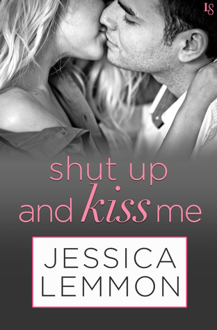 Shut Up and Kiss Me (Lost Boys, #2)