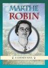 Marthe Robin by Michel Tierney