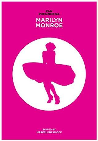 Fan phenomena: marilyn monroe par Marcelline Block