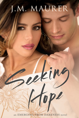 Seeking Hope by J.M. Maurer