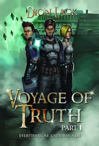 voyage-of-truth-part-1-everything-we-knew-was-a-lie