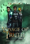 Voyage of Truth- Part 1: Everything We Knew Was A Lie