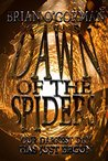 Dawn of the Spiders by Brian O'Gorman