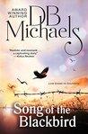 Song of the Blackbird by D.B. Michaels