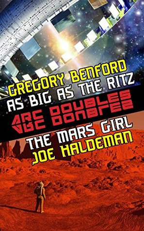 The Mars Girl & As Big as the Ritz (ARC Doubles Book 1)