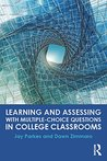 Learning and Assessing with Multiple-Choice Questions in Coll... by Jay Parkes
