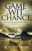 Game of Wit and Chance by R. Scott Tyler