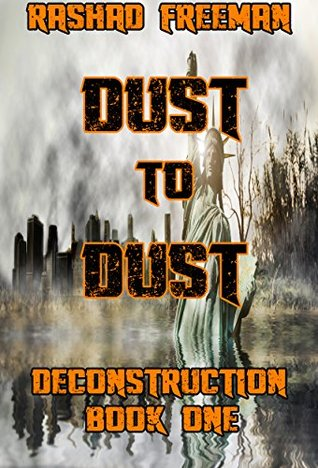 dust-to-dust-deconstruction-book-one-a-post-apocalyptic-thriller
