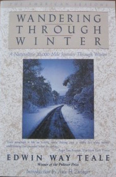 Wandering Through Winter: A Naturalist's Record of a 20,000-Mile Journey Through the North American Winter