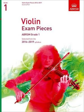 Violin Exam Pieces 2016-2019, ABRSM Grade 1, Score & Part: Selected from the 2016-2019 syllabus