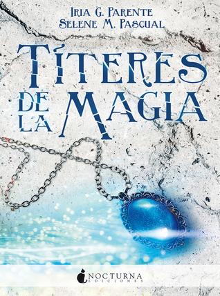 Títeres de la magia (Marabilia #2)