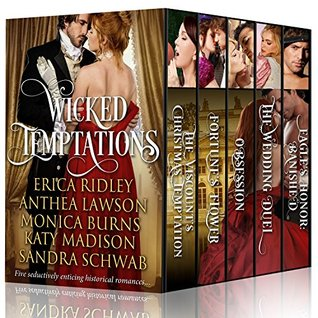 Wicked Temptations: Five Seductively Enticing Historical Romances