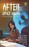 After Office Hours: Kisah-Kisah Mencekam Selepas Jam Kerja