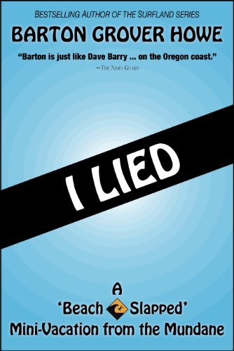 I Lied (Beach Slapped Shorts Book 10)