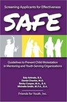 SAFE (Screening Applicants for Effectiveness)
