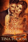 Fateful Reunion (Scanguards Vampires, #11.5)