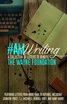#AmWriting: A Col...