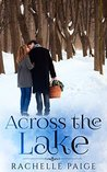 Across the Lake (True North Book 4)