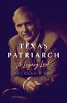 Texas Patriarch: A Legacy Lost