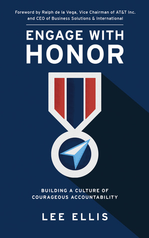 Engage with Honor: Building a Culture of Courageous Accountability