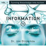 Information to Transformation Vol. 1: Turning Knowledge into Action