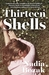 Thirteen Shells