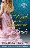 An Earl for the desperate bride (Regency Tales #1)
