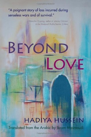 Beyond Love (Middle East Literature in Translation)
