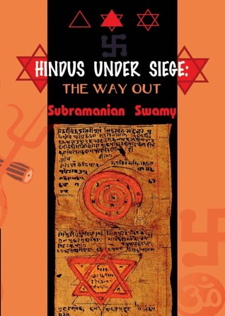 Hindus Under Siege by Subramanian Swamy