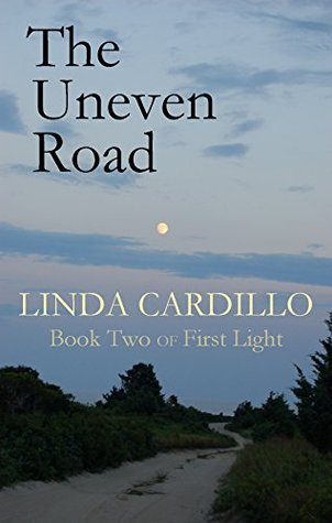 The Uneven Road: Book Two of First Light