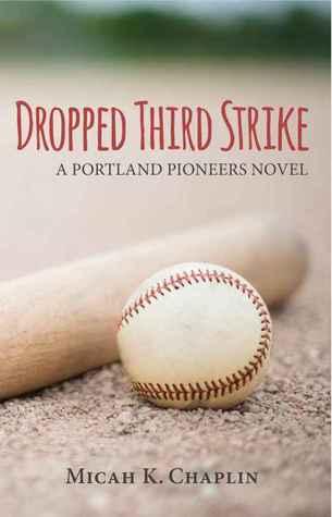 dropped-third-strike-a-portland-pioneers-novel-1