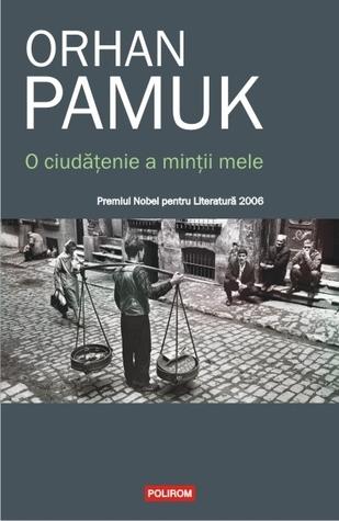O ciudățenie a minții mele by Orhan Pamuk