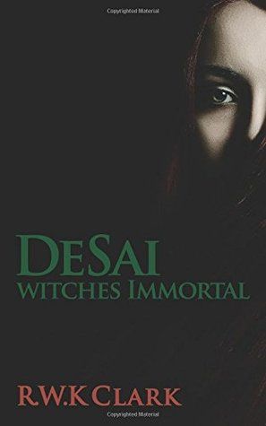 Ebook Witches Immortal by R.W.K. Clark DOC!