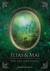 Ilias & Mai - Wie Tag und Nacht by Lisa Rosenbecker