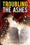 Troubling the Ashes
