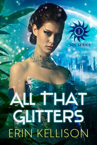 All That Glitters Sol 1 By Erin Kellison