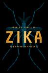 Zika by Donald G. McNeil