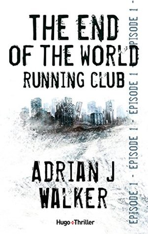 The End of the World Running Club, Episode 1