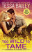 Too Wild to Tame (Romancing the Clarksons, #2) by Tessa Bailey