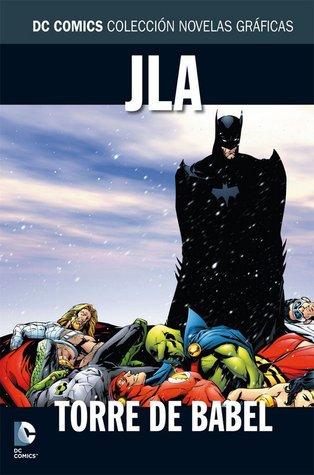 JLA: Torre de Babel (DC Comics Colección Novelas Gráficas, #4)