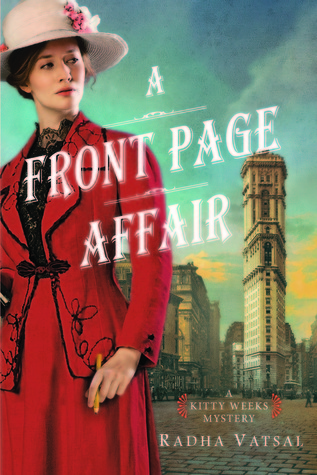 A Front Page Affair: A Delightful, Intriguing Historical Mystery