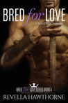 A Sovereign Vow (Bred For Love, #4)