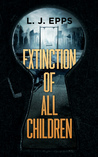 Extinction of All Children