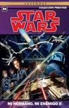 Star Wars Colección Prestige Vol. 06: Mi hermano, mi enemigo II
