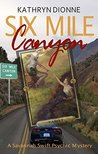Book cover for Six Mile Canyon (A Savannah Swift Psychic Mystery Book 1)