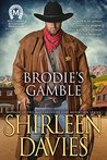 Brodie's Gamble (MacLarens of Boundary Mountain Historical Western Romance Book 2)