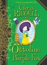Ottoline and the Purple Fox (Ottoline, #4)