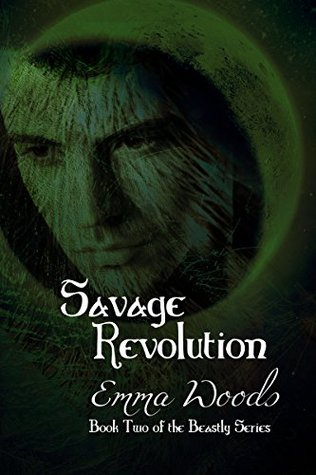 Savage Revolution (The Beastly Series Book 2)
